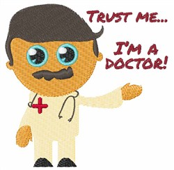 Trust The Doctor embroidery design