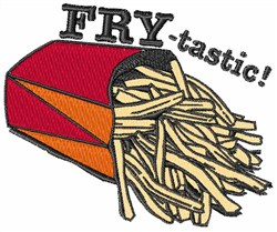 Fry-tastic embroidery design