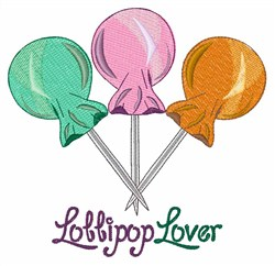 Lollipop Lover embroidery design