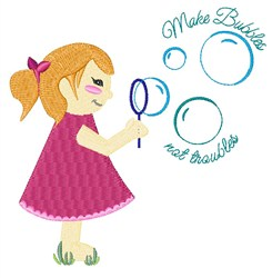 Bubbles Not Troubles embroidery design