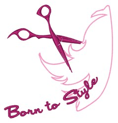 Born To Style embroidery design
