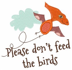 Dont Feed The Birds embroidery design