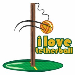 I Love Tetherball embroidery design