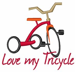 Love My Tricycle embroidery design