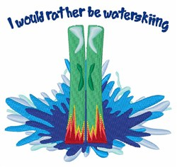 Rather Be Waterskiing embroidery design
