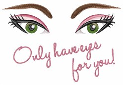 Have Eyes For You embroidery design