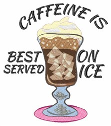 Caffeine On Ice embroidery design