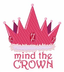Mind The Crown embroidery design