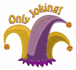 Only Joking embroidery design