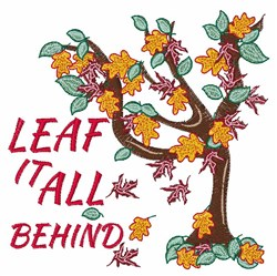 Leaf It Behind embroidery design