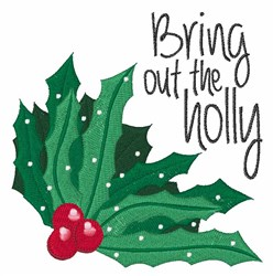 Bring Holly embroidery design
