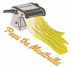 Pass The Meatballs embroidery design
