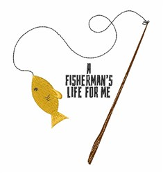 Fishermans Life embroidery design
