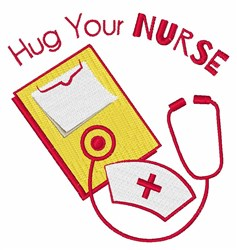 Hug Your Nurse embroidery design