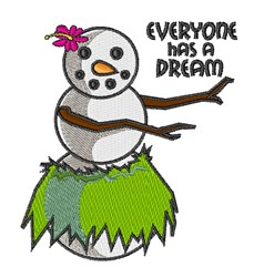 Everyone Has Dream embroidery design
