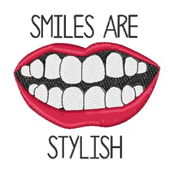 Smiles are Stylish embroidery design