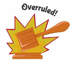 Overruled! embroidery design