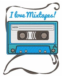 I Love Mixtapes embroidery design