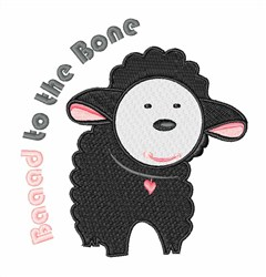 Baaaad To The Bone embroidery design