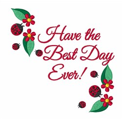 Best Day embroidery design