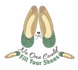 Fill Your Shoes embroidery design