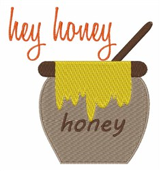 Hey Honey embroidery design