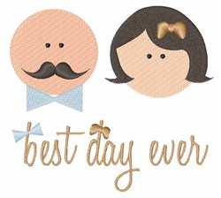 Best Day Ever embroidery design