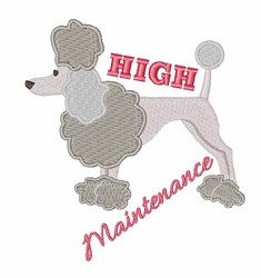High Maintenance embroidery design