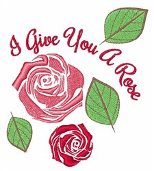 Give A Rose embroidery design