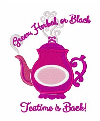 Teatime Is Back embroidery design