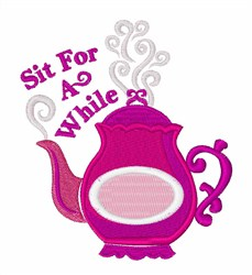 Sit For A While embroidery design