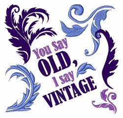 Not Old Just Vintage embroidery design