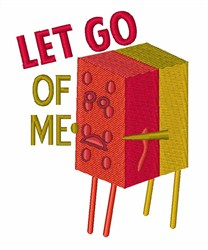 Let Go Of Me embroidery design