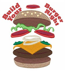 Build Your Burger Right! embroidery design