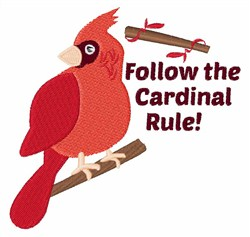 Follow The Cardinal Rule! embroidery design