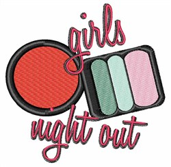 Girls Night Out Makeup embroidery design