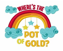 Wheres The Pot Of Gold embroidery design