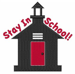 Stay In School embroidery design