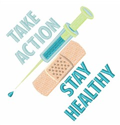 Take Action Stay Healthy embroidery design