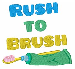 Rush To Brush embroidery design