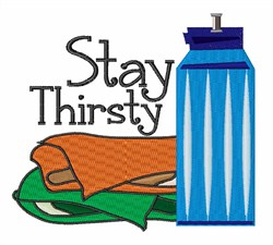 Stay Thirsty embroidery design