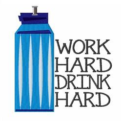 Work Hard Drink Hard embroidery design