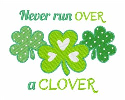 Never Run Over Clover embroidery design