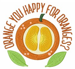 Orange You Happy embroidery design