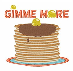 Gimme More Pancakes embroidery design