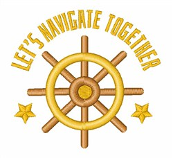 Lets Navigate Together embroidery design