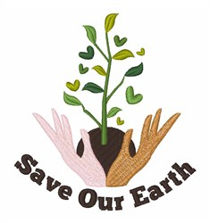 Save Our Earth embroidery design