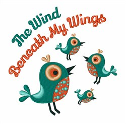 Wind Beneath My Wings embroidery design