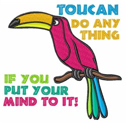 Toucan Do Anything embroidery design