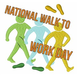 Walk To Work Day embroidery design
